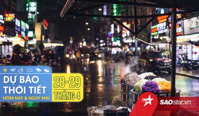 Dự báo thời tiết hôm nay 28/4 và ngày mai 29/4: Hà Nội có mưa dông, TPHCM có dông rải rác