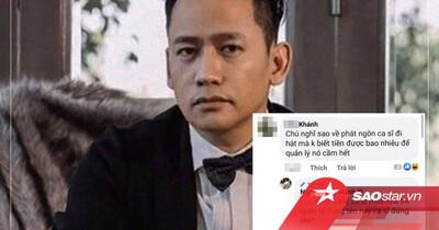 Được hỏi về vụ 'quản lý cầm hết cát-sê nghệ sĩ', Duy Mạnh đáp trả netizen khiến ai cũng cúi đầu ngả mũ