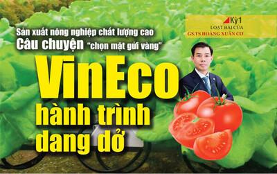 VinEco - Hành trình dang dở (Kỳ 1)