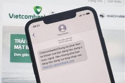 Cảnh báo: Hàng loạt đầu số giả danh các ngân hàng lớn như Vietcombank, ACB, Sacombank... liên tục gửi tin nhắn lừa đảo